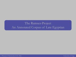 The Ramses-Project An Annotated Corpus of Late Egyptian