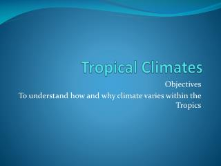 Tropical Climates