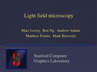 Light field microscopy