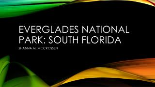 Everglades national park: SOUTH FLORIDA