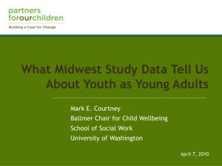 What Midwest Study Data Tell Us About Youth as Young Adults