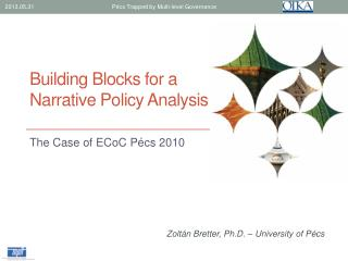Building Blocks for a Narrative Policy Analysis