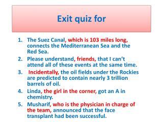 Exit quiz for