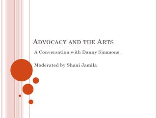 Advocacy and the Arts