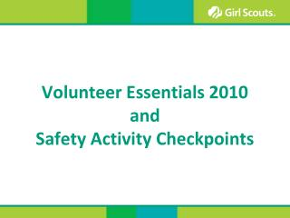 Volunteer Essentials 2010 and Safety Activity Checkpoints