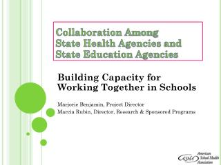 Collaboration Among State Health Agencies and State Education Agencies