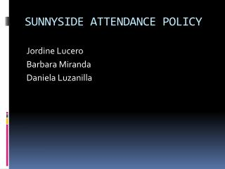 SUNNYSIDE ATTENDANCE POLICY