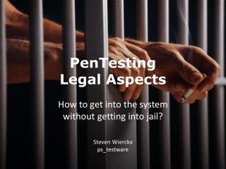 PenTesting Legal Aspects