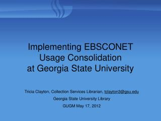 Implementing EBSCONET Usage Consolidation at Georgia State University