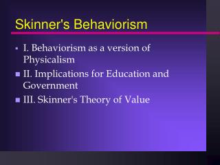 Skinner's Behaviorism