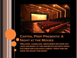Capital Prep Presents: A Night at the Movies