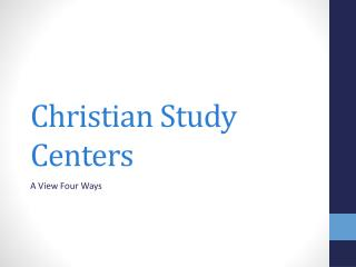 Christian Study Centers