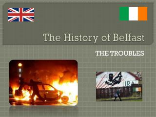 The History of Belfast