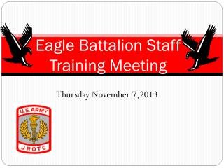 Eagle Battalion Staff Training Meeting