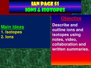 Ian page 51 IONS & Isotopes