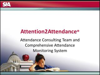Attention2Attendance ®