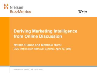 Deriving Marketing Intelligence from Online Discussion
