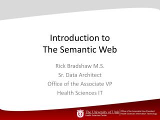 Introduction to  T he Semantic Web