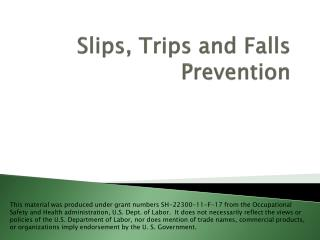 Slips, Trips and Falls Prevention