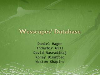 Wesscapes ' Database