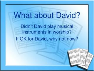 What about David?