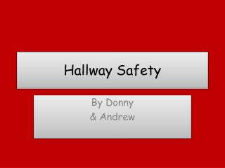 Hallway Safety