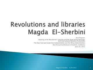 Revolutions and libraries Magda   El- Sherbini