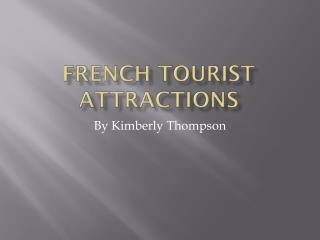 French tourist attractions