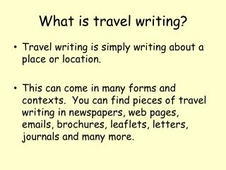 What is travel writing?