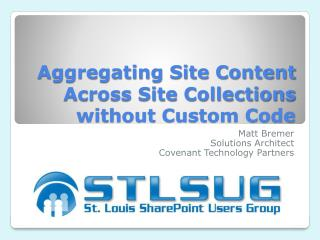 Aggregating Site Content Across Site Collections without Custom Code