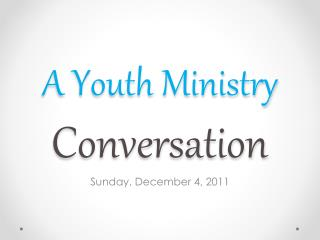 A Youth Ministry  Conversation