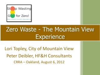 Zero Waste - The Mountain View Experience