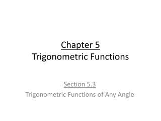 Chapter 5 Trigonometric Functions