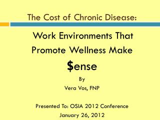 The Cost of Chronic Disease: