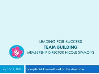 Leading for success team building membership director  nicole simmons