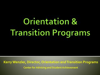 Orientation &  Transition Programs