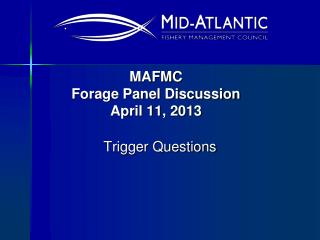 MAFMC  Forage Panel Discussion April 11, 2013