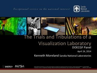 The Trials and Tribulations of a Visualization Laboratory