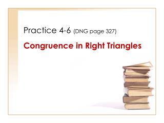 Practice 4-6  (DNG page 327)