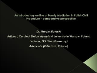 An Introductory outline of Family Mediation in Polish Civil Procedure – comparative perspective