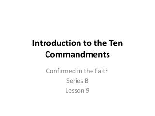 Introduction to the Ten Commandments