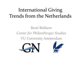 Internationa l  Giving Trends  from the  Netherlands