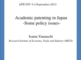 Academic patenting in Japan -Some policy issues-