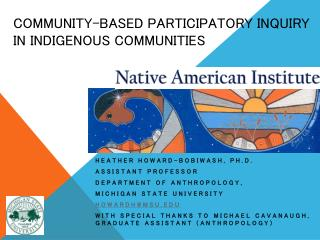Community-Based Participatory Inquiry in Indigenous Communities