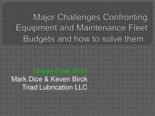 Major Challenges Confronting Equipment and Maintenance Fleet Budgets and how to solve them