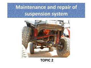 Maintenance and repair of suspension system