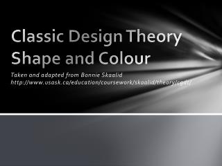 Classic Design  Theory Shape and Colour