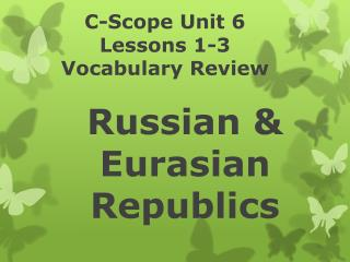 Russian & Eurasian Republics