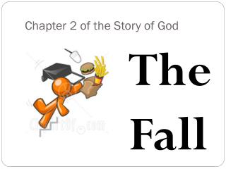 Chapter 2 of the Story of God