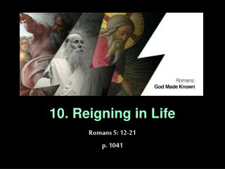 10. Reigning in Life